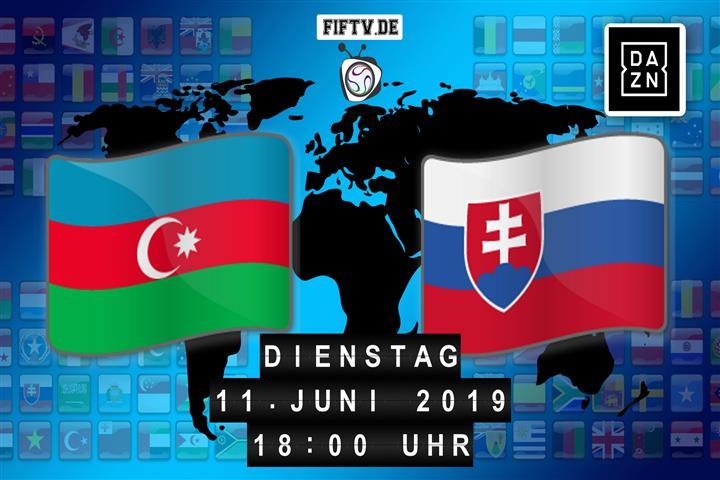 Aserbaidschan - Slowakei Spielankündigung