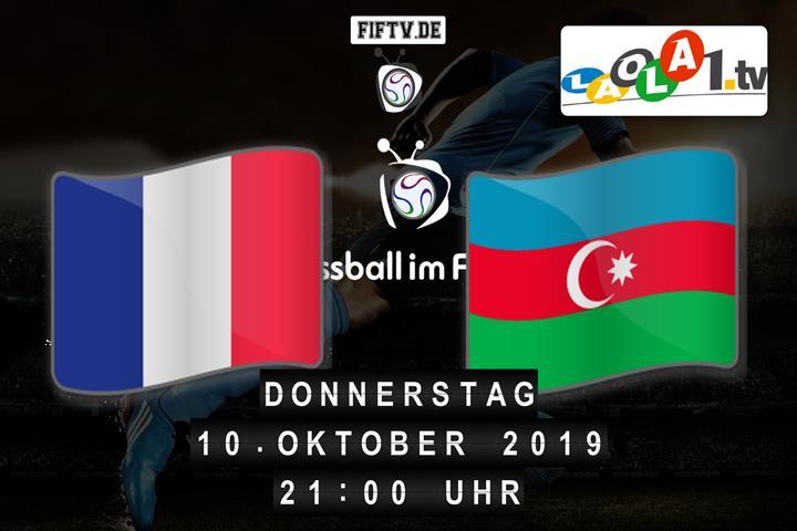 U21: Frankreich - Aserbaidschan Spielankündigung