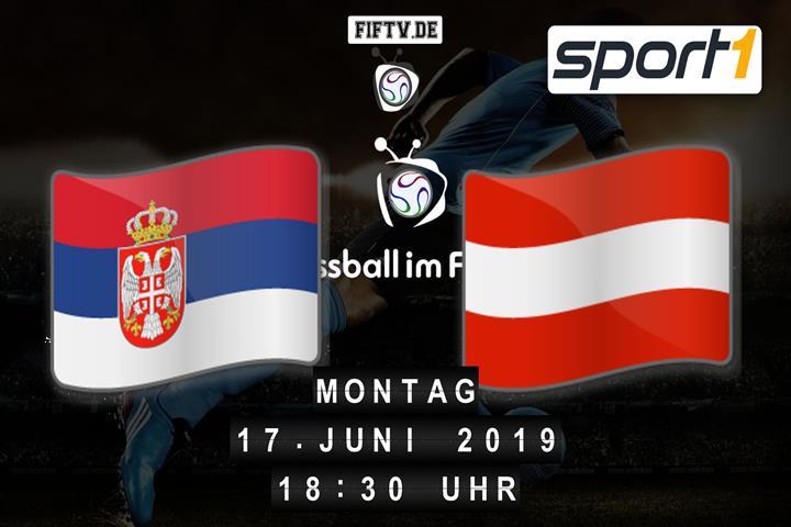 U21: Serbien - Österreich Spielankündigung
