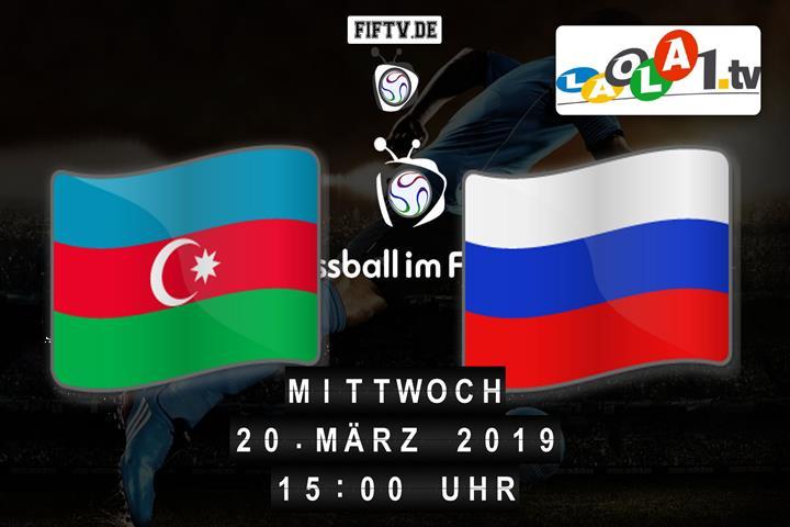 U19: Aserbaidschan - Russland Spielankündigung
