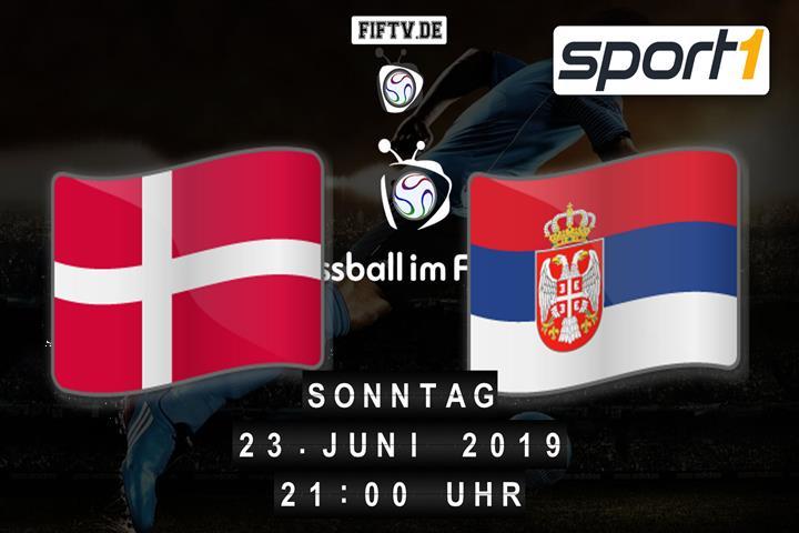 U21: Dänemark - Serbien Spielankündigung