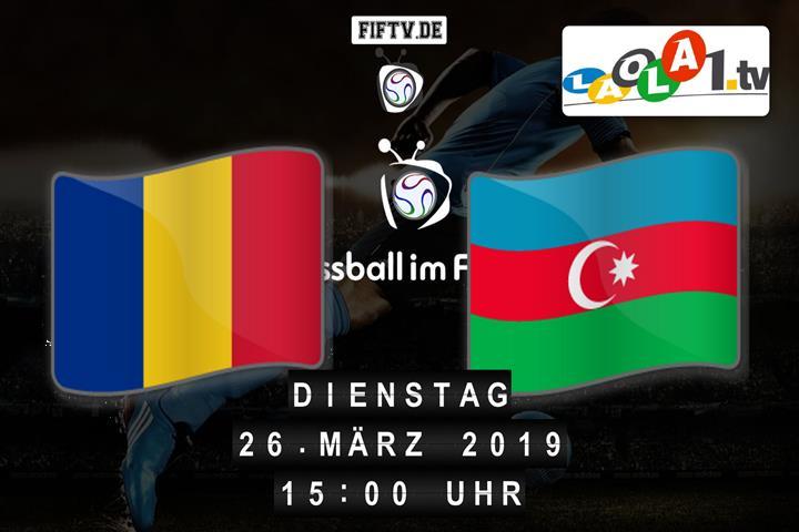 U19: Rumänien - Aserbaidschan Spielankündigung