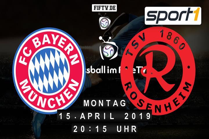 FC Bayern München II - TSV 1860 Rosenheim Spielankündigung