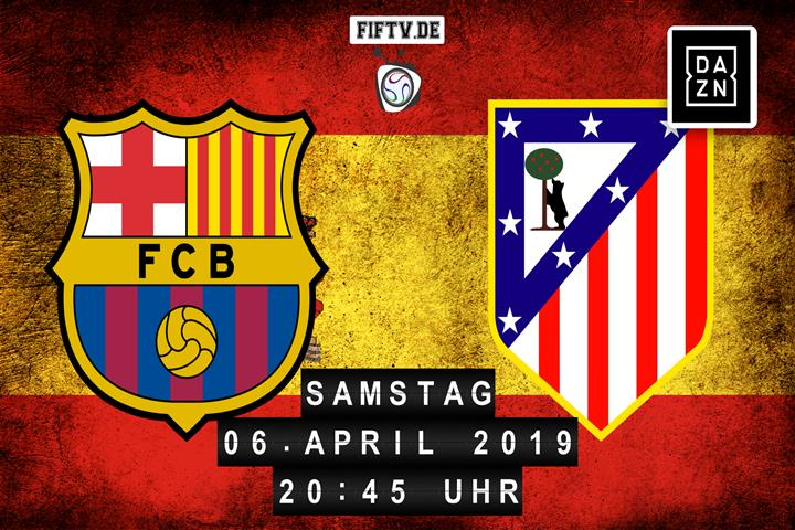 FC Barcelona – Atletico Madrid Spielankündigung