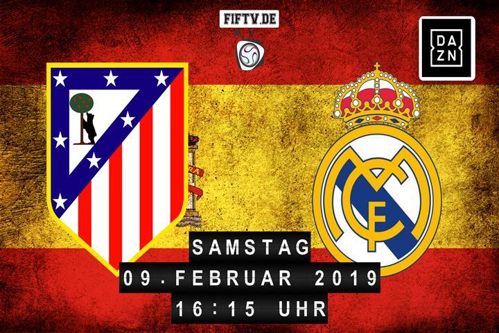 Atletico Madrid - Real Madrid Spielankündigung