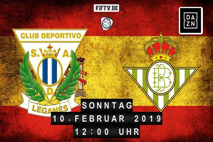 CD Leganes - Real Betis Balompie Sevilla Spielankündigung