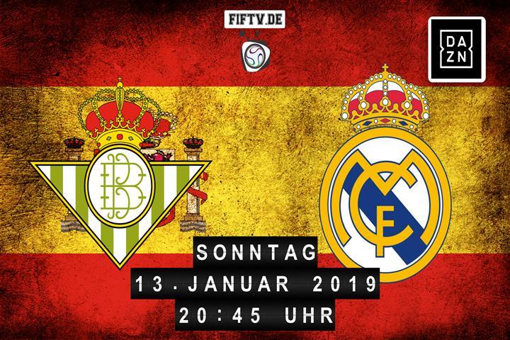 Real Betis Balompie Sevilla - Real Madrid Spielankündigung
