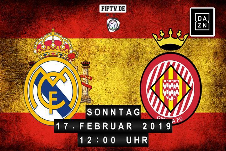 Real Madrid - FC Girona Spielankündigung