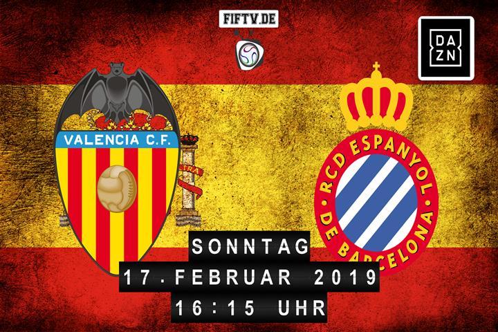 Valencia FC - Espanyol Barcelona Spielankündigung