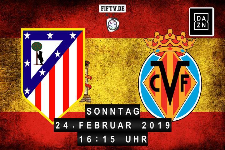 Atletico Madrid - Villarreal Spielankündigung