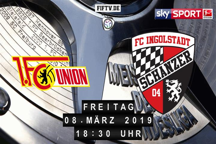 Union Berlin - FC Ingolstadt Spielankündigung
