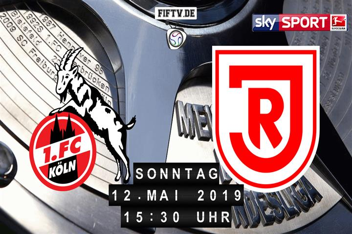 1.FC Köln - Jahn Regensburg Spielankündigung