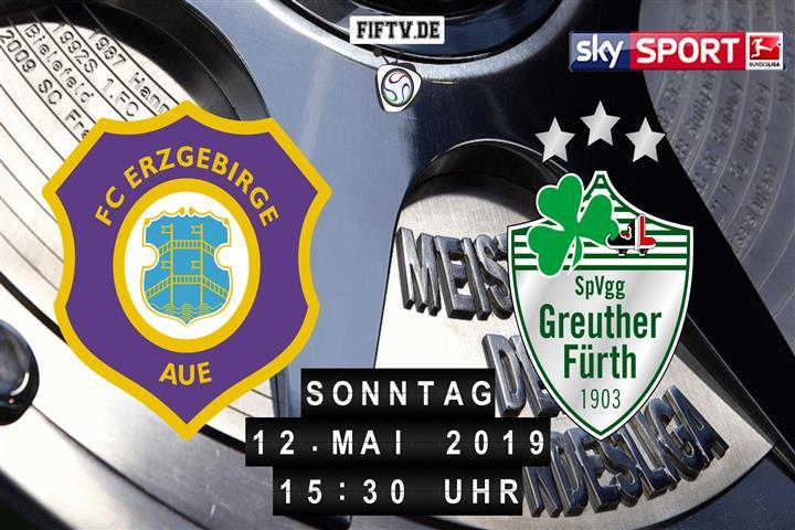 Erzgebirge Aue - SpVgg Greuther Fürth Spielankündigung