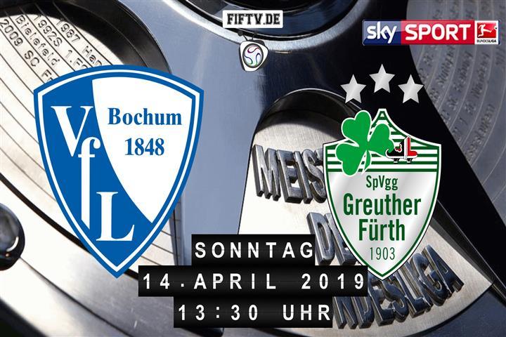VfL Bochum - SpVgg Greuther Fürth Spielankündigung