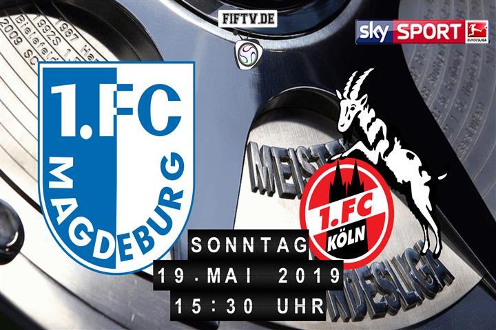1.FC Magdeburg - 1.FC Köln Spielankündigung