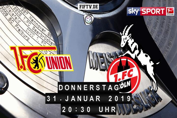 Union Berlin - 1.FC Köln Spielankündigung