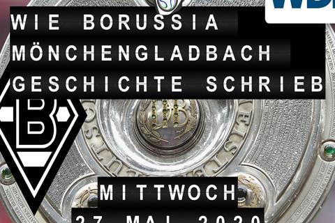 Wie Borussia Mönchengladbach Geschichte schrieb