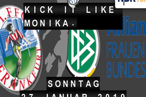 Kick it like Monika!