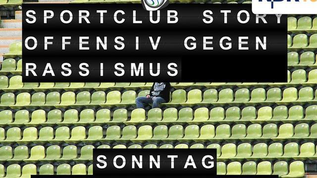 Sportclub Story - Offensiv gegen Rassismus